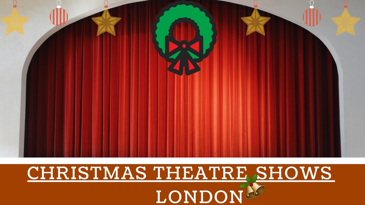 Christmas Theatre in London