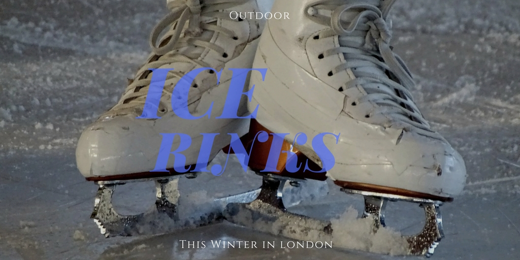 Outdoor ice rinks this winter in London