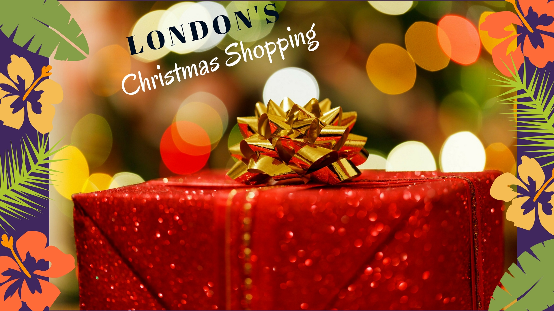 London's Christmas Shopping